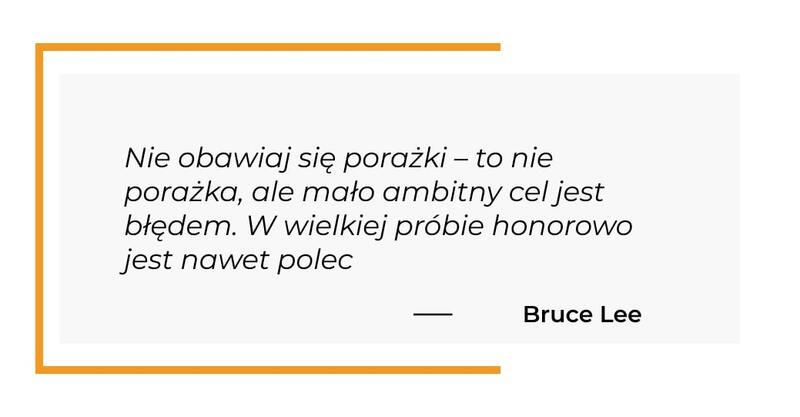 cytat motywacyjny - Bruce Lee