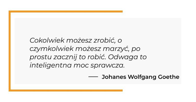 cytat motywacyjny - Johanes Wolfgang Goethe