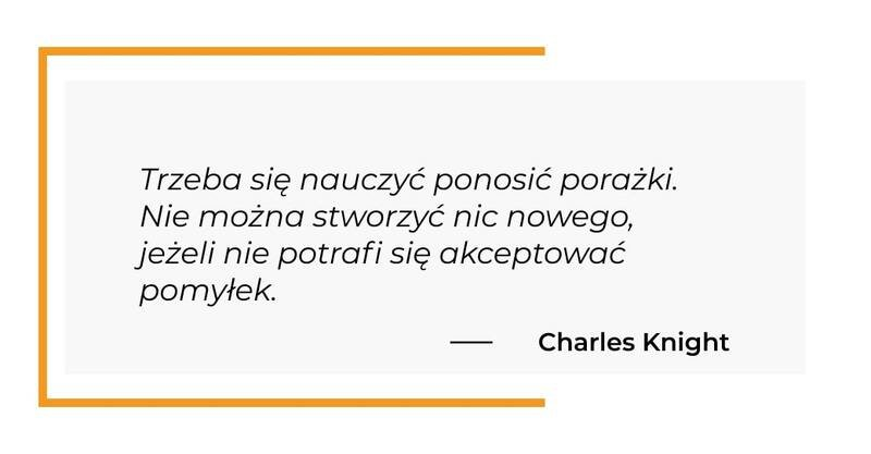 cytat motywacyjny - Charles Knight
