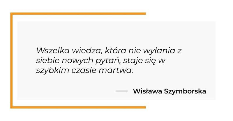 cytat motywacyjny - Wisława Szymborska