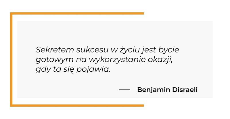 cytat motywacyjny - Benjamin Disraeli