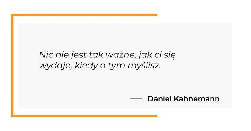 cytat motywacyjny - Daniel Kahnemann