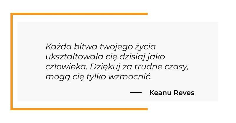 cytat motywacyjny - Keanu Reves