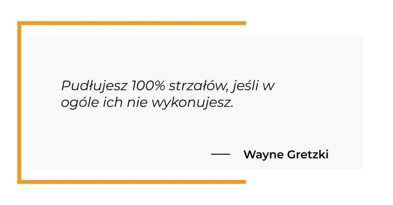 cytat motywacyjny - Wayne Gretzki