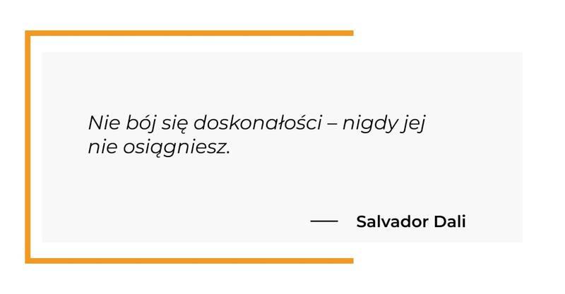 cytat motywacyjny - Salvador Dali